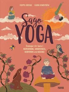 Sagoyoga : övningar för barn i nedvarvning, min