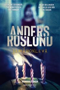 Jamåhonleva (e-bok) av Anders Roslund