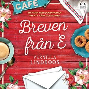 Breven från E (ljudbok) av Pernilla Lindroos