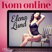 Kom online - erotisk novell