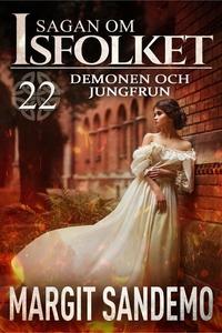 Demonen och jungfrun: Sagan om Isfolket 22 (e-b