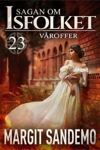 Våroffer: Sagan om Isfolket 23 (e-bok) av Margi