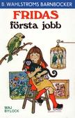 Fridas första jobb