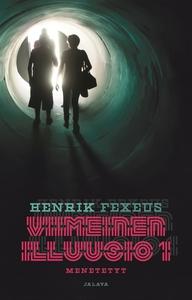 Menetetyt (e-bok) av Henrik Fexeus