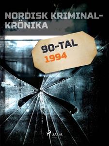 Nordisk kriminalkrönika 1994 (e-bok) av Diverse