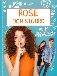 Rose 4: Rose och Sigurd (e-bok) av Puk Krogsøe
