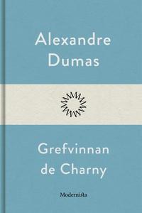 Grefvinnan de Charny (e-bok) av Alexandre Dumas