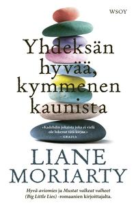 Yhdeksän hyvää, kymmenen kaunista (e-bok) av Li