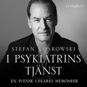 I psykiatrins tjänst: En svensk läkares memoare