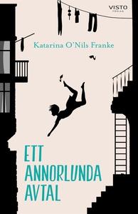 Ett annorlunda avtal (e-bok) av Katarina O'Nils