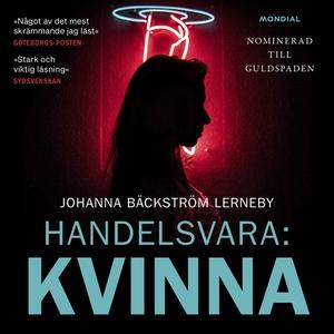 Handelsvara: Kvinna (ljudbok) av Johanna Bäckst