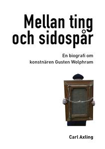 Mellan ting och sidospår (e-bok) av Carl Axling