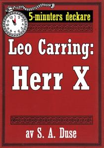 5-minuters deckare. Leo Carring: Herr X. Detekt