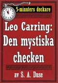5-minuters deckare. Leo Carring: Den mystiska checken. Detektivhistoria. Återutgivning av text från 1930