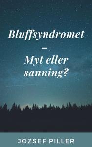 Bluffsyndromet – Myt eller sanning? (e-bok) av