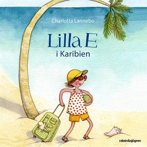 Lilla E i Karibien (ljudbok) av Charlotta Lanne