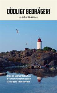 Dödligt bedrägeri (e-bok) av Anders B.O. Jonsso