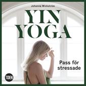 Yinyoga - Pass för stressade