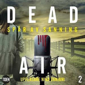 Dead Air S1A2 Spår av sanning (ljudbok) av Carr