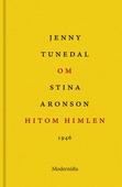 Om Hitom himlen av Stina Aronson