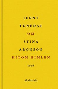 Om Hitom himlen av Stina Aronson (e-bok) av Jen