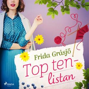 Top ten-listan (ljudbok) av Frida Gråsjö