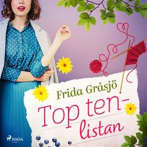 Top ten-listan (ljudbok) av Frida Gråsjö