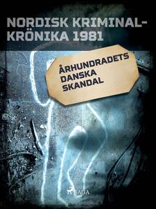 Århundradets danska skandal (e-bok) av Diverse