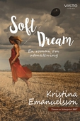 Soft Dream en roman om utmattning