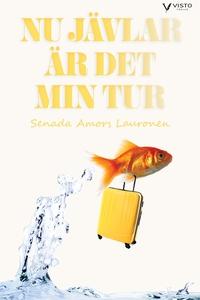 Nu jävlar är det min tur (e-bok) av Senada Amor