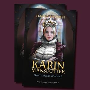 Karin Månsdotter. Drottnings revansch (ljudbok)