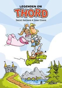 Legenden om Thord (e-bok) av Daniel Karlsson