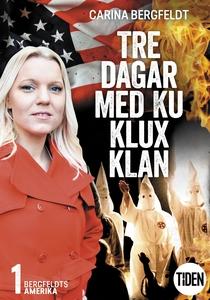 Bergfeldts Amerika S2A1 Tre dagar med Ku Klux K