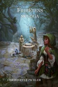 Frihetens Skugga (e-bok) av Christoffer Pichler