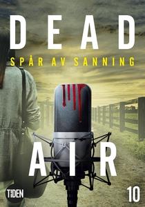 Dead Air S1A10 Spår av sanning (e-bok) av Carri