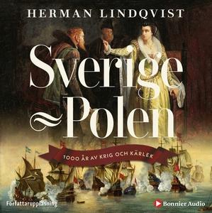 Sverige–Polen : 1000 år av krig och kärlek (lju