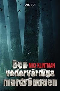 Den vedervärdiga mardrömmen (e-bok) av Max Klin