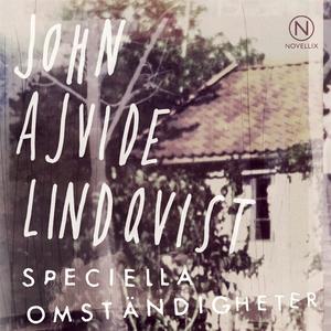 Speciella omständigheter (ljudbok) av John Ajvi