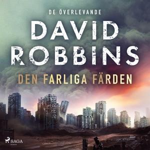 Den farliga färden (ljudbok) av David Robbins