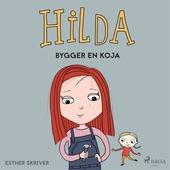 Hilda bygger en koja