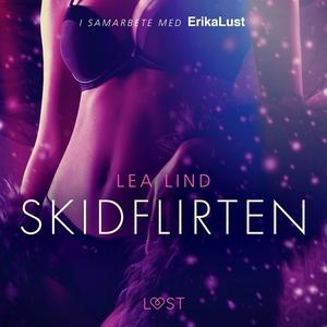 Skidflirten - erotisk novell (ljudbok) av Lea L
