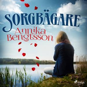 Sorgbägare (ljudbok) av Annika Bengtsson