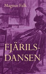 Fjärilsdansen (ljudbok) av Magnus Falk