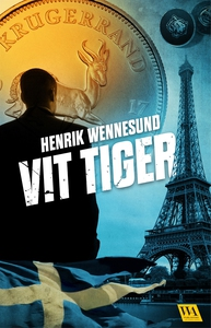 Vit tiger (e-bok) av Henrik Wennesund