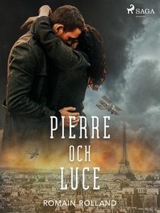 Pierre och Luce (e-bok) av Romain Rolland