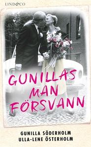Gunillas man försvann (e-bok) av Gunilla Söderh