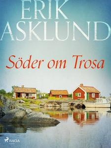 Söder om Trosa (e-bok) av Erik Asklund
