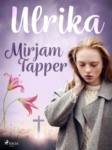 Ulrika (e-bok) av Mirjam Tapper