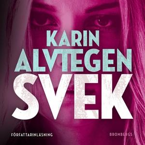Svek (ljudbok) av Karin Alvtegen