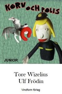 Korv och Polis - Junior (e-bok) av Tore Wizeliu